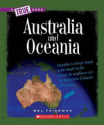 Australia and Oceania : A True book - Mel Friedman