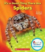 It's a Good Thing There Are Spiders - Lisa M Herrington