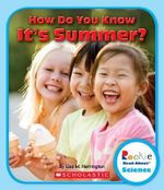 How Do You Know It's Summer? : Rookie Read-About Science (Paperback) - Lisa M Herrington
