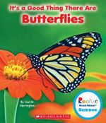 It's a Good Thing There Are Butterflies - Lisa M Herrington