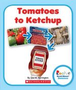 Tomatoes to Ketchup - Lisa M Herrington