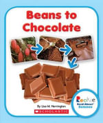 Beans to Chocolate - Lisa M Herrington