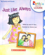 Just Like Always : Rookie Ready to Learn - Anne M Perry
