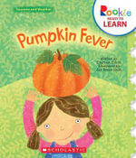 Pumpkin Fever : Rookie Ready to Learn: Seasons and Weather (Paperback) - Charnan Simon