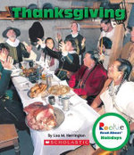 Thanksgiving : Rookie Read-About Holidays - Lisa M Herrington