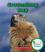 Groundhog Day : Rookie Read-About Holidays (Paperback) - Lisa M Herrington
