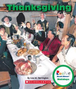 Thanksgiving : Rookie Read-About Holidays (Paperback) - Lisa M Herrington