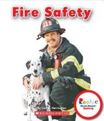 Fire Safety : Rookie Read-About Safety - Lisa M Herrington