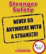 Stranger Safety : Rookie Read-About Safety - Lisa M Herrington