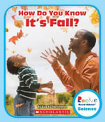 How Do You Know It's Fall? : Rookie Read-About Science - Lisa M Herrington