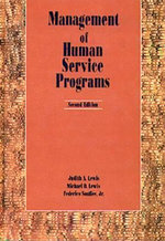 Management of Human Service Programs : Integrating and Tailoring Treatment - Judith A. Lewis