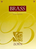 Brass Ensemble Methods for Music Educators : Complete Violin and Trio Sonatas - Jay D. Zorn