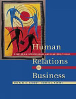 Human Relations in Business : Developing Interpersonal and Leadership Skills with InfoTrac - Michael G. Aamodt