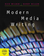 Modern Media Writing : A Small Group Guide for Living Economic Stewardshi... - Rick Wilber