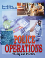 Police Operations : Theory and Practice - Karen M. Hess