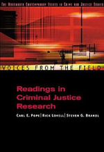 The Research Methods Reader in Criminal Justice and Criminology : Applications and Issues - Carl E. Pope