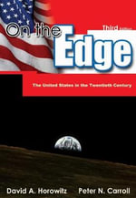 On the Edge : The United States in the Twentieth Century - Peter N. Carroll
