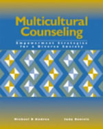 Multicultural Counseling : Empowerment Strategies for a Diverse Society - Michael D'Andrea