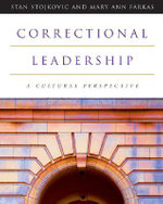 Correctional Leadership : A Cultural Perspective - Stan Stojkovic