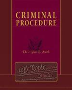 Criminal Procedure - Christopher Smith
