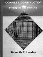 Compiler Construction : Principles and Practice - Kenneth C. Louden