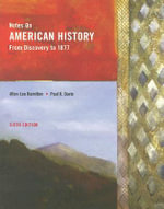 Notes on American History : From Discovery to 1877 - Allen Lee Hamilton