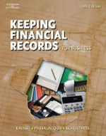 Keeping Financial Records for Business : For Business - Robert A. Schultheis