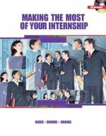 Making the Most of Your Internship - Ken Kaser