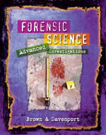 Forensic Science : Advanced Investigations - Thonda Brown