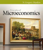 Principles of Microeconomics : Economics - N. Gregory Mankiw