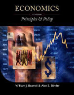 Economics : Principles & Policy - Professor of Economics William J Baumol