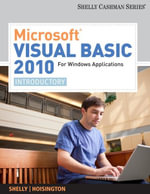 Microsoft Visual Basic 2010 for Windows Applications : Introductory - Gary B Shelly
