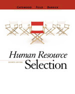 Human Resource Selection : 7th Edition - Robert D Gatewood