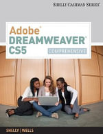 Adobe Dreamweaver Cs5 : Comprehensive - Gary B Shelly