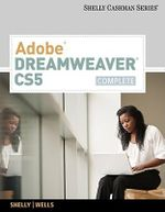 Adobe Dreamweaver CS5, Complete : Complete - Gary B Shelly