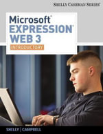 Microsoft Expression Web 3 : Introductory - Gary B. Shelly