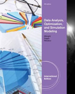 Data Analysis, Optimization, and Simulation Modeling - Wayne L. Winston