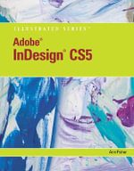 Adobe InDesign CS5 Illustrated - Ann Fisher