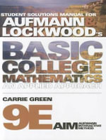 Student Solutions Manual for Aufmann/Lockwood's Basic College Mathematics, 9th : An Applied Approach - Richard N Aufmann
