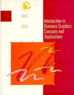Introduction to Business Graphics :  Concepts and Applications - Kenneth W. Auvil