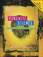 Forensic Science : Fundamentals and Investigations 2012 Update - Anthony J. Bertino