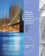 Calculus Concepts : An Applied Approach to the Mathematics of Change - Cynthia R. Harris
