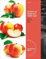 Nutrition for Health and Health Care - Kathryn Pinna