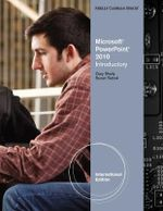 Microsoft Office PowerPoint 2010 : Introductory - Gary B. Shelly