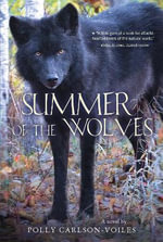 Summer of the Wolves - Polly Carlson-Voiles