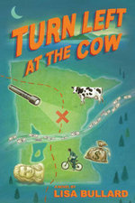 Turn Left at the Cow - Lisa Bullard