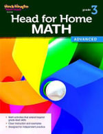 Head for Home, Advanced, Grade 3 : Math Advanced Workbook Grade 3 - Steck-Vaughn Company