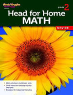 Head for Home Math, Novice, Grade 2 : Math Novice Workbook Grade 2 - Steck-Vaughn Company