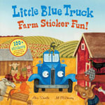Little Blue Truck Farm Sticker Fun! - Alice Schertle