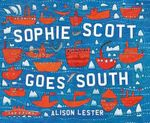 Sophie Scott Goes South : A Little Golden Book - Alison Lester